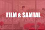 FILM & SAMTAL