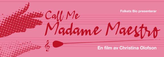 CALL ME MADAME MAESTRO